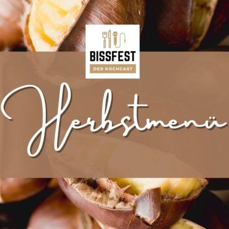 BISSFEST – Der Kochcast: Dein liebster Koch-Podcast