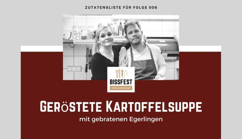 Zutaten, Zutatenliste, Kartoffelsuppe, Bissfest - der Kochcast