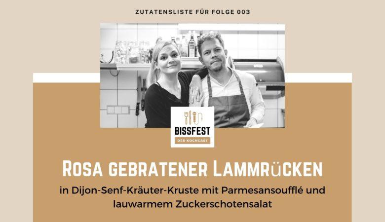 Zutaten, Zutatenliste, Lammrücken, Bissfest - der Kochcast