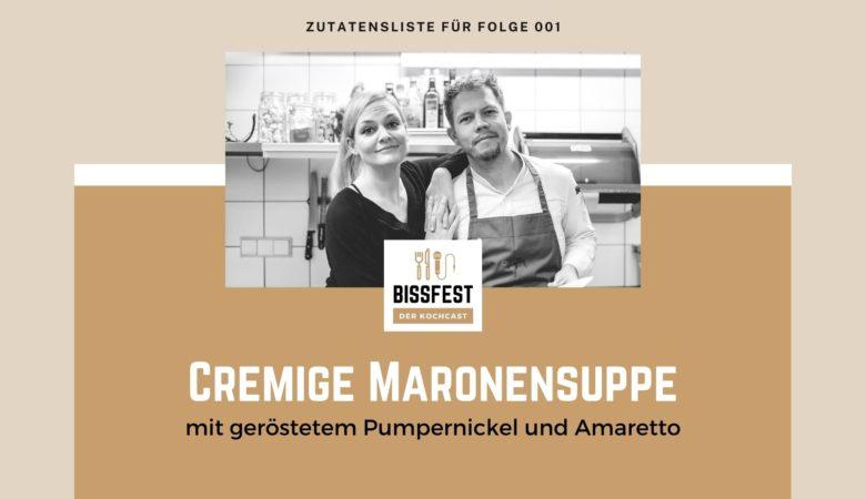 Zutaten, Zutatenliste, Maronensuppe, Bissfest - der Kochcast