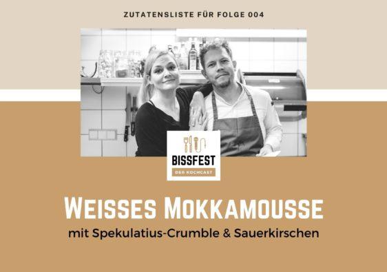 Zutaten, Zutatenliste, Mokkamousse, Bissfest - der Kochcast