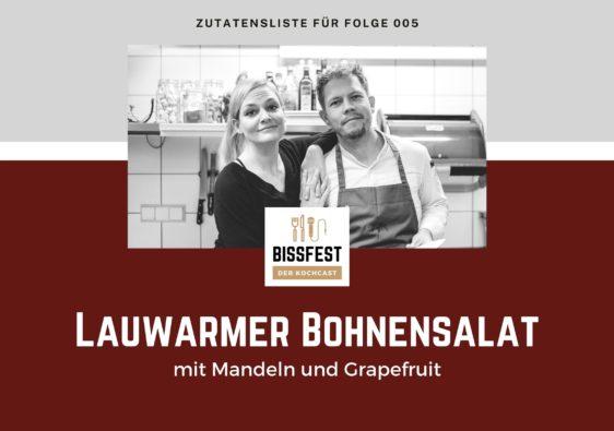 Zutaten, Zutatenliste, Bohnensalat, Bissfest - der Kochcast