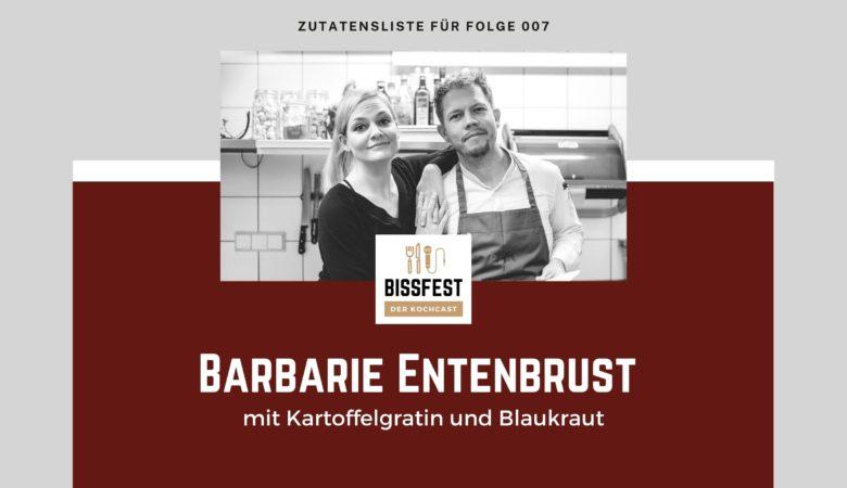 Zutaten, Zutatenliste, Entenbrust, Bissfest - der Kochcast
