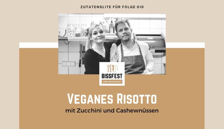 Zutaten, Zutatenliste, Risotto, Vegan, Bissfest - der Kochcast