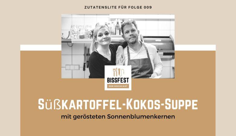 Zutaten, Zutatenliste, Süßkartoffel-Kokos-Suppe, Suppe, Bissfest - der Kochcast