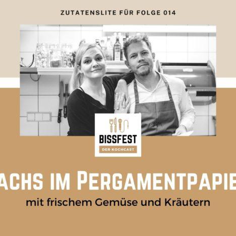Rezept: Lachs in Pergamentpapier mit Gemüse und Kräutern