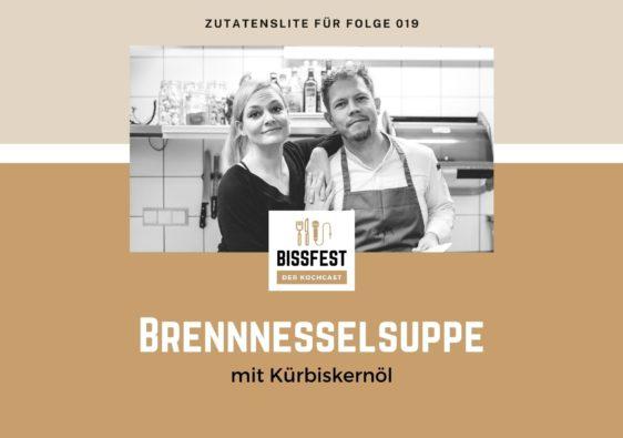 Zutaten, Zutatenliste, Brennesselsuppe, Bissfest - der Kochcast