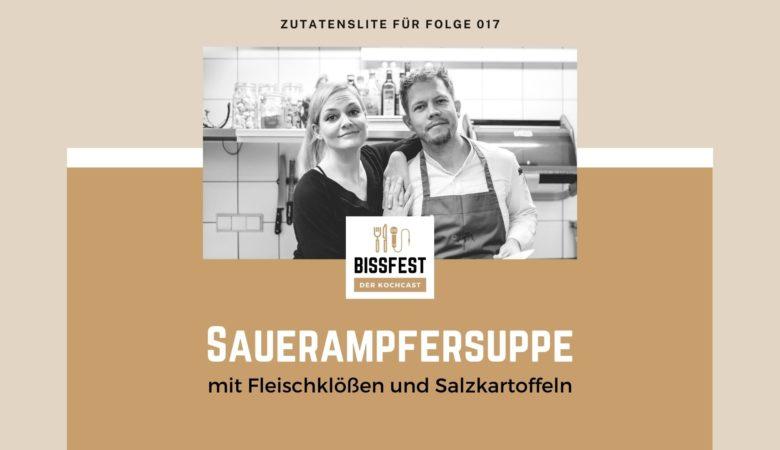 Zutaten, Zutatenliste, Sauerampfersuppe, Bissfest - der Kochcast