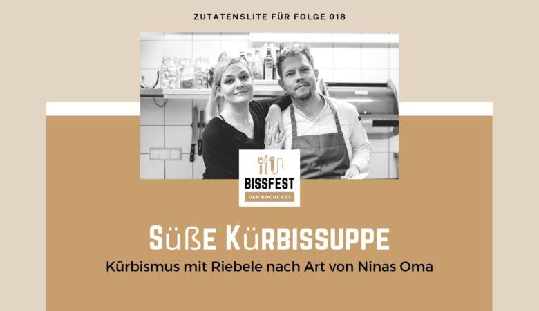 Zutaten, Süße Kürbissuppe, Zutatenliste, Kürbismus, Kürbissuppe, Bissfest - der Kochcast