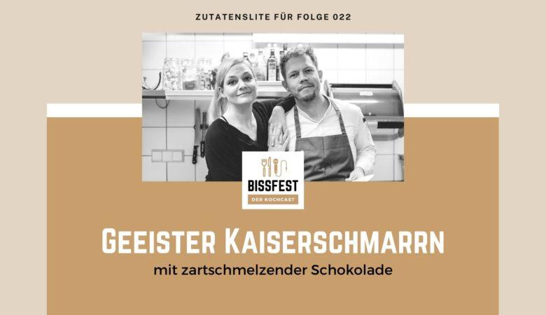 Zutaten, Zutatenliste, Kaiserschmarrn, geeister Kaiserschmarrn, Bissfest - der Kochcast