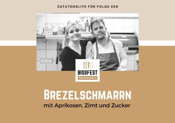 Breznschmarrn, Zutaten, Zutatenliste, Bissfest - der Kochcast
