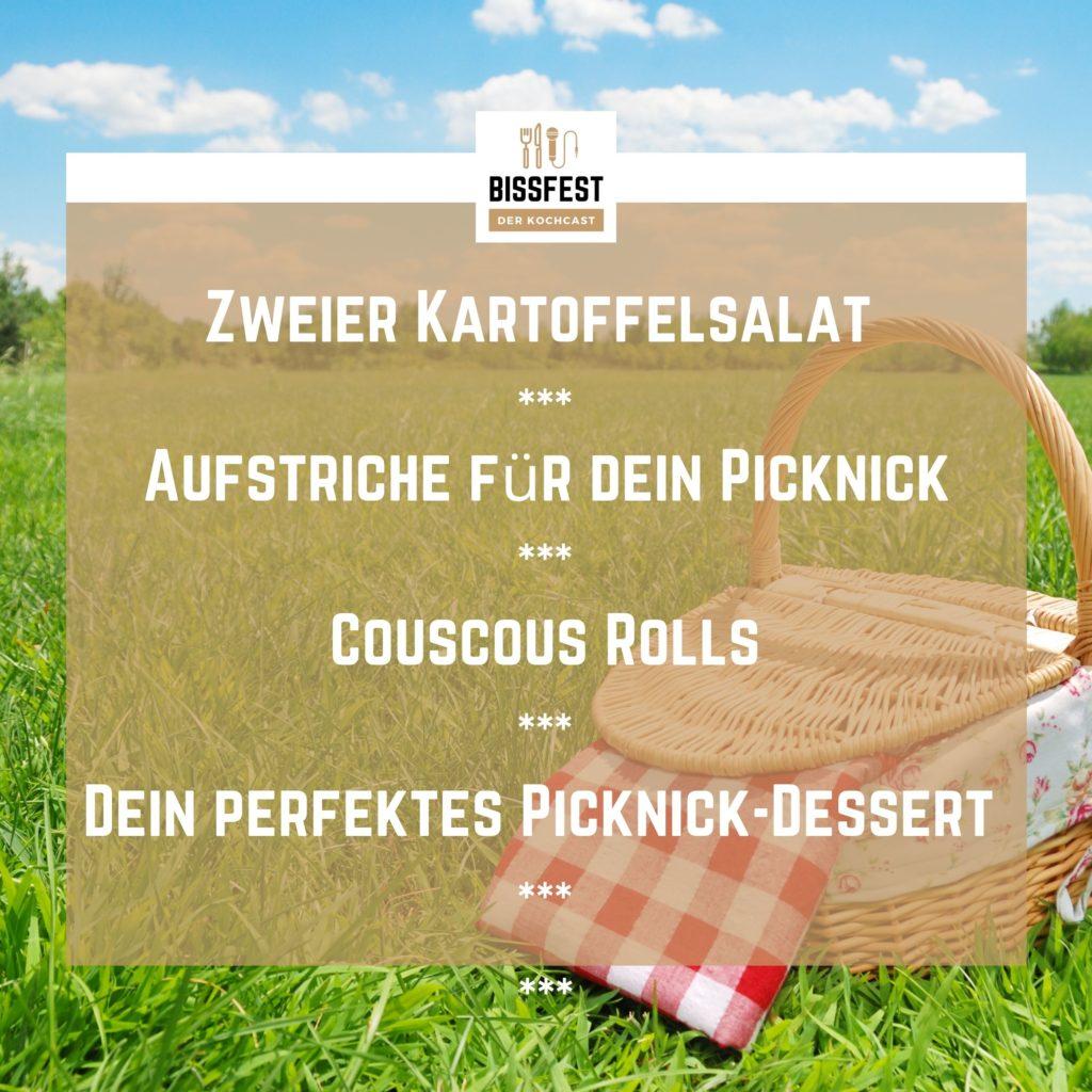 Rezepte für Picknick, Menü, Essen, Podcast, Bissfest - Der Kochcast