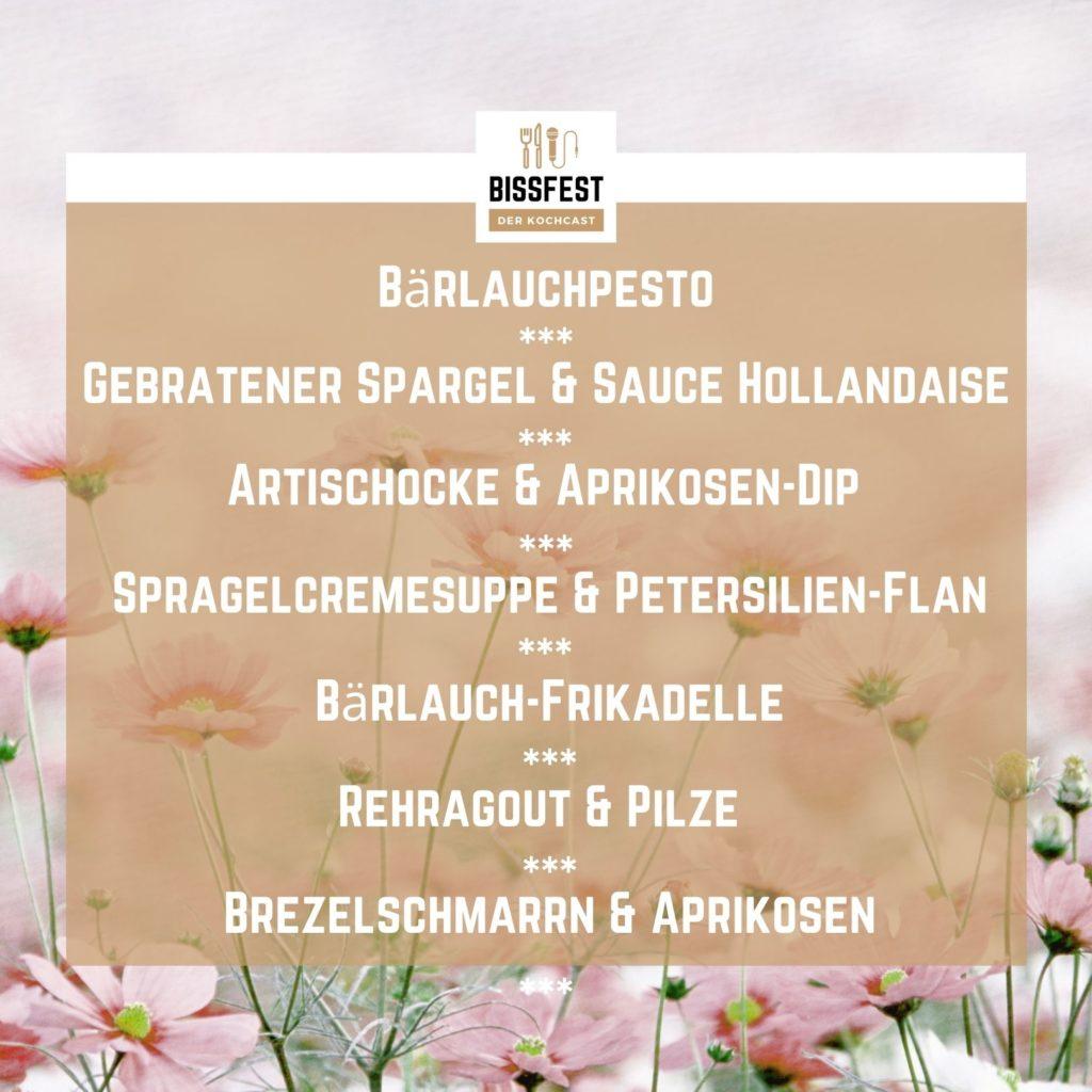 Rezepte im Frühling, Menü, Essen, Podcast, Bissfest - Der Kochcast