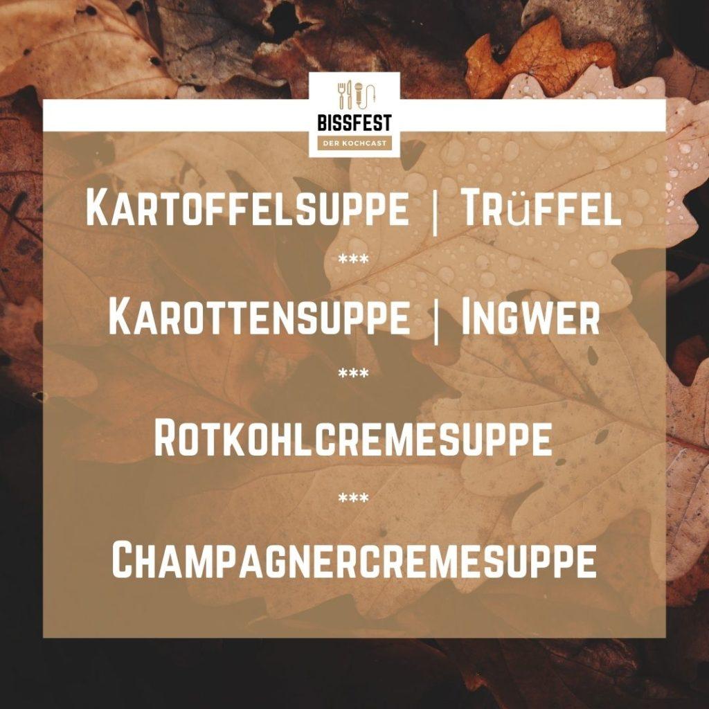 Bissfest, Kochcast, Bissfest - Der Kochcast, Podcast, Kochen, Rezepte, Kochschule, Suppen für den Herbst, Suppen-Rezepte